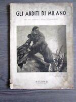 ARDITI DI MILANO – NEL XV° ANNUALE DELLA FONDAZIONE