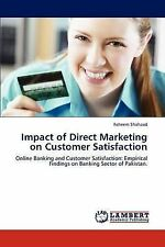 Impact of Direct Marketing on Customer Satisfaction: Online Banking and Customer