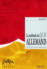 LA METHODE DU QCM ALLEMAND ANNALES DES CONCOURS COMMERCIAUX ALAIN ROUY DUNOD