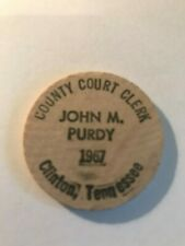 1967 JOHN M PURDY POLITICAL WOODEN NICKEL! FREE SHIPPING! CLINTON TN TENNESSEE