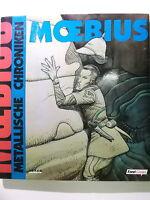 Moebius METALLISCHE CHRONIKEN ( Feest, Hardcover 1.Auflage )