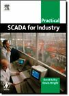 Practical Scada for Industry (IDC Technology), Bailey, Wright 9780750658058.=