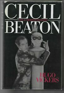 Cecil Beaton: The Authorized Biography by Hugo Vickers H/B D/J 1st Edn