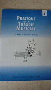Pratique de la théorie musicale pour la 1ère année de Yves Klein éd. Lemoine