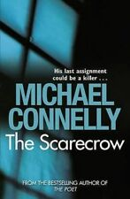 MICHAEL CONNELLY ____ THE SCARECROW ____BRAND NEW ___ UK FREEPOST