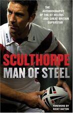 Sculthorpe: Man of Steel, Paul Sculthorpe, 1846051622, Very Good Book