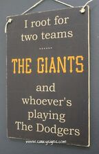 I Root For The San Francisco Giants versus Los Angeles LA Dodgers Baseball Sign