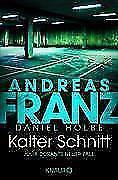 Kalter Schnitt von Andreas Franz und Daniel Holbe (2017, Taschenbuch) #b35