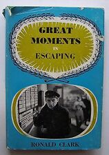 GREAT MOMENTS IN ESCAPING Ronald Clark ILLUS Jeanette Young HC DJ 1958 - R1