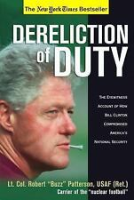 Dereliction of Duty: Eyewitness Account of How Bill Clinton Compromised