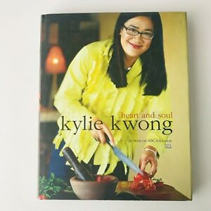 Kylie Kwong HEART AND SOUL Cookbook - FREE POST