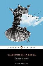 La Vida Es Sueño by Pedro Calderón de la Barca (2015, Paperback)
