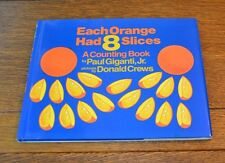 EACH ORANGE HAD 8 SLICES, A COUNTING BOOK - BRAND NEW HARDCOVER OF 1992 CLASSIC