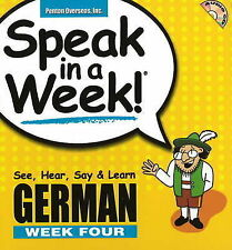 Speak in a Week! German Week Four: See, Hear, Say & Learn [With-ExLibrary
