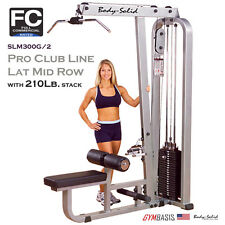 NEW Body-Solid Pro Club Line Lat Mid Row SLM300G/2 with 210 lbs weight stack