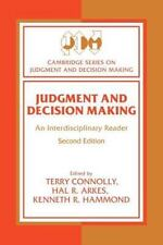 Judgment and Decision Making: An Interdisciplinary Reader (Cambridge Series on J