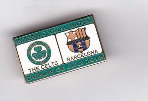Celtic v Barcelona  ( 2016 in Dublin )  - lapel badge brooch fitting