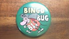 """I BINGO BUG  Button pin pinback badge TU19"