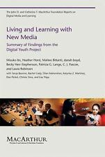 Living and Learning with New Media: Summary of Findings from the Digital Youth