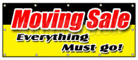 MOVING SALE EVERYTHING MUST GO! BANNER SIGN lost lease bankrupt 50% now