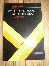 Unread York Notes on The Old Man and Sea Ernest Hemingway Study guide Revision