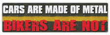Bumper Stickers: Cars Are Made of Metal, Bikers Are Not | Watch For Motorcycles
