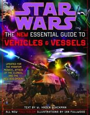 The New Essential Guide to Vehicles and Vessels (Star Wars) by Haden Blackman