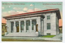 Road of a Thousand Wonders, New Post Office, Santa Rosa, CA, c1910