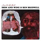 Iron And Wine & Bridwell,Ben - Sing Into My Mouth (Vinyl) [Vinyl LP] - NEU
