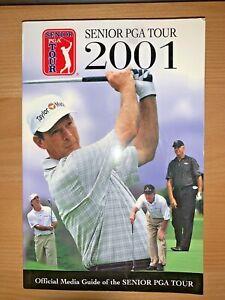 2001 SENIOR PGA TOUR MEDIA GUIDE - FLEISCHER - NELSON - IRWIN - MORGAN ON COVER