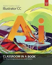Adobe Illustrator CC Classroom in a Book WITH Access Code: The Official Training