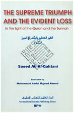 The Supreme Triumph and the Evident Loss In the Light of the Quran and the Sunna