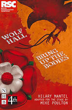 Wolf Hall & Bring Up the Bodies: RSC Stage Adaptation, Poulton, Mike, Mantel, Hi