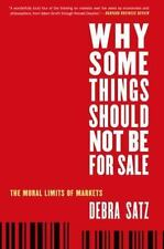 Why Some Things Should Not Be for Sale: The Moral Limits of Markets Oxford Poli