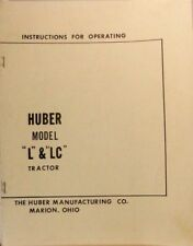 Huber Model L & LC Tractor, Instructions for Operating