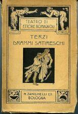 Terzi drammi satireschi. Ettore Romagnoli. Bologna 1922, Zanichelli. 290 pp