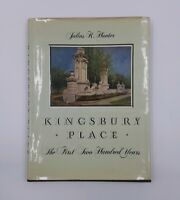 KINGSBURY PLACE, FIRST 200 YEARS BY JULIUS K. HUNTER, ST. LOUIS HOMES 1989 BOOK