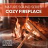 Nature Sound Series: Cozy Fireplace - Sleep Aid - Meditation - Relax - CD Audio