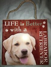 "NEW 8x8 ""Life Is Better With A Labrador Retriever"" Pet Dog Plaque / Wall Sign"