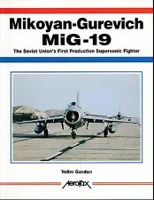 Mikoyan-Gurevich MiG-19 -Soviet Union's First Production Supersonic Fighter- New