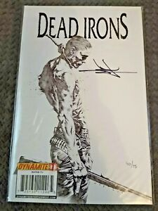 DEAD IRONS #1 NM Dynamic Forces - Jae Lee Sketch cover SIGNED 40/75 w/COA 2009