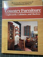 Book Build It Better Yourself Woodworking Country Furniture Cupboards Cabinets