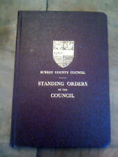 Surrey County Council Standing Orders of the Council 1952 Edition