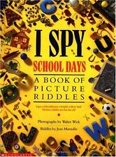I Spy School Days: A Book of Picture Riddles by Jean Marzollo