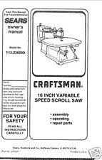 "Craftsman 16 "" Scroll Saw Manual Model # 113.236090"