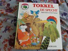 Tokkel De Specht by  Alain Gree and Luis Camps, Children's Book