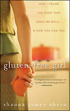 James Ahern, Shauna Gluten-Free Girl: How I Found the Food That Loves Me Back.M2