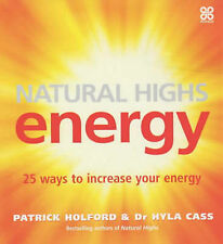 Natural Highs: Energy - 25 Ways to Increase Your Energy, Holford, Patrick, Very