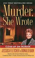 Murder, She Wrote : Close Up On Murder by Jessica Fletcher, Donald Bain | Mass M