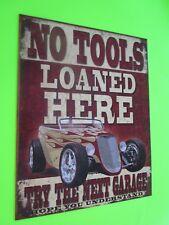 tin metal home garage repair shop man cave decor gas oil no tools loaned here